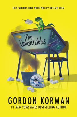 The Unteachables - Korman, Gordon