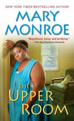 The Upper Room - Monroe, Mary