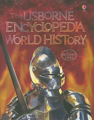 The Usborne Encyclopedia of World History - Bingham, Jane, and Chandler, Fiona, and Taplin, Sam