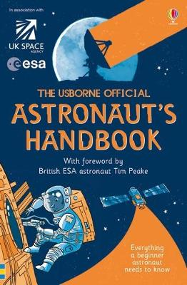The Usborne Official Astronaut's Handbook -