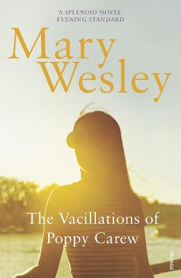 The Vacillations of Poppy Carew - Wesley, Mary