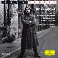 The Vagabond & Other Songs by Vaughan Williams, Butterworth, Finzi & Ireland - Bryn Terfel (baritone); Malcolm Martineau (piano)
