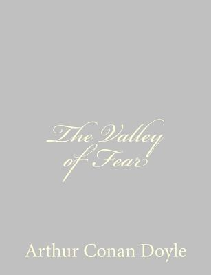 The Valley of Fear - Doyle, Arthur Conan, Sir