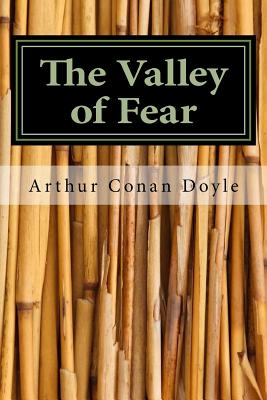 The Valley of Fear - Doyle, Arthur Conan, Sir