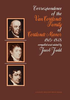 The Van Courtlandt Family Papers: Volume IV - Judd, Jacob