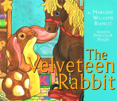 The Velveteen Rabbit - Bianco, Margery Williams, and Pingry, Patricia A