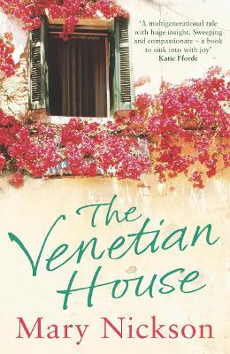 The Venetian House - Nickson, Mary