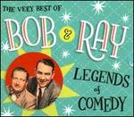 The Very Best Of Bob & Ray: Legends Of Comedy
