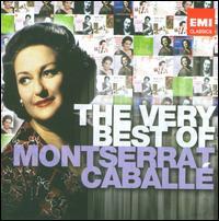 The Very Best of Montserrat Caballé - Agostino Ferrin (bass); Alexis Weissenberg (piano); Alfredo Kraus (tenor); Elizabeth Bainbridge (mezzo-soprano);...