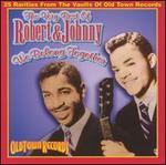 The Very Best of Robert & Johnny: We Belong Together