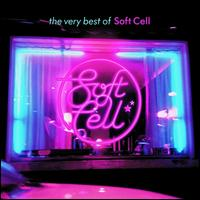 The Very Best of Soft Cell - Soft Cell