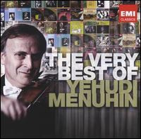 The Very Best of Yehudi Menuhin - Alan Clare (piano); Christian Ferras (violin); Fritz Kreisler (violin cadenza); Ken Baldock (bass); Lennie Bush (bass);...