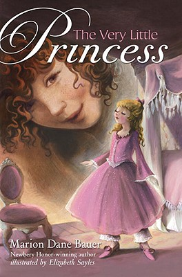 The Very Little Princess - Bauer, Marion Dane