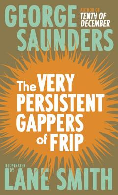 The Very Persistent Gappers of Frip - Saunders, George