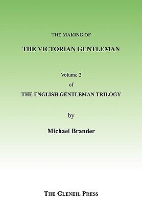 The Victorian Gentleman - Brander, Michael