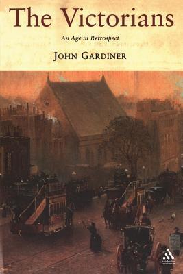 The Victorians - Gardiner, John