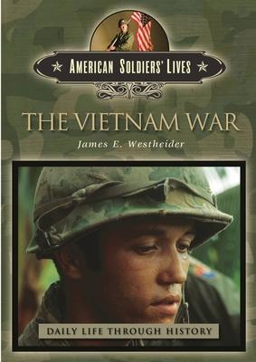 The Vietnam War - Westheider, James E