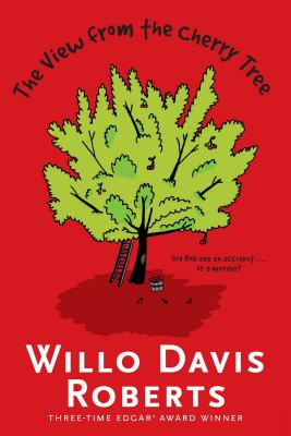 The View from the Cherry Tree - Roberts, Willo Davis