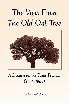 The View from the Old Oak Tree - Jones, Fredda Davis