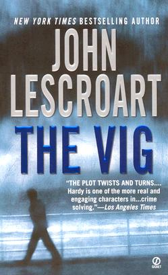 The Vig - Lescroart, John