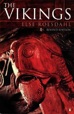 The Vikings: Revised Edition - Roesdahl, Else