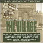 The Village: A Celebration of the Music of Greenwich