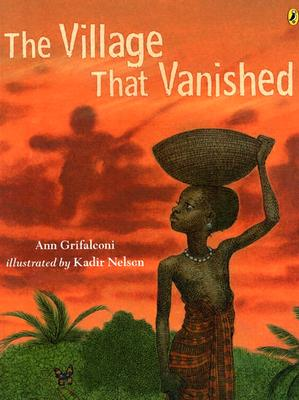The Village That Vanished - Grifalconi, Ann