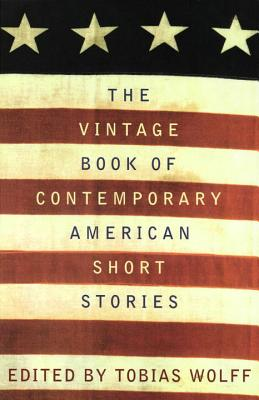The Vintage Book of Contemporary American Short Stories - Wolff, Tobias