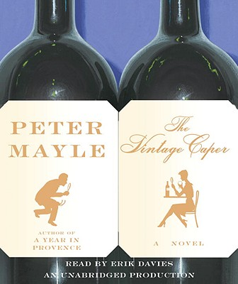 The Vintage Caper - Mayle, Peter, and Davies, Erik (Read by)