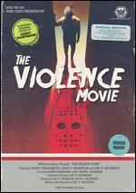The Violence Movie
