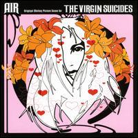 The Virgin Suicides [Original Soundtrack] - Air