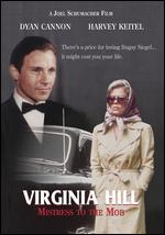 The Virginia Hill Story - Joel Schumacher