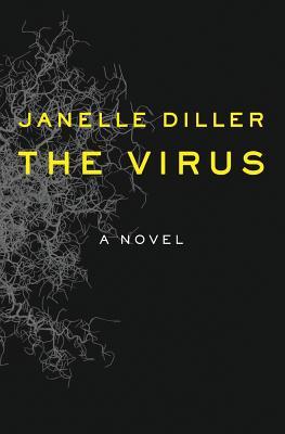 The Virus - Diller, Janelle