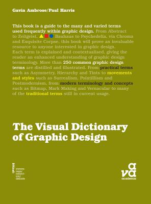 The Visual Dictionary of Graphic Design - Ambrose, Gavin