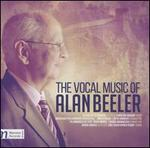 The Vocal Music of Alan Beeler
