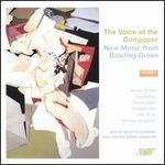 The Voice of the Composer: New Music from Bowling Green, Vol. 5