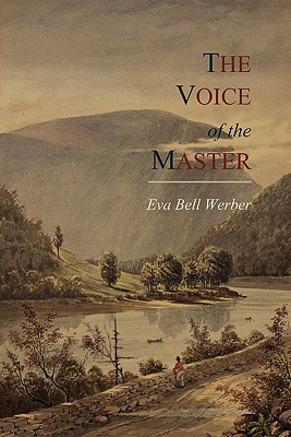 The Voice of the Master - Werber, Eva Bell