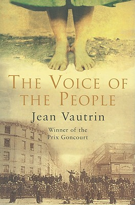 The Voice of the People - Vautrin, Jean, and Howe, John (Translated by)