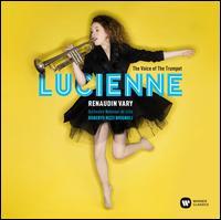 The Voice of the Trumpet - Christophe Dumaux (counter tenor); Erik Truffaz (trumpet); Erik Truffaz (bugle); Lucienne Renaudin Vary (trumpet);...