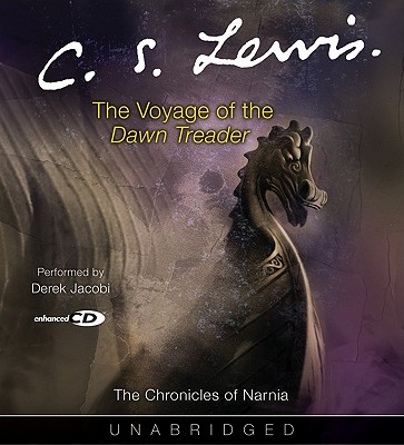 The Voyage of the Dawn Treader - Lewis, C S, and Jacobi, Derek (Performed by)
