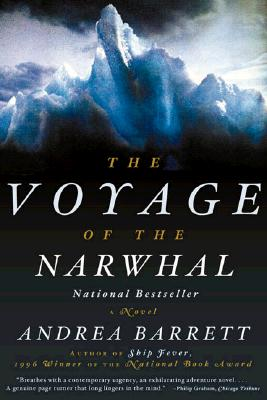 The Voyage of the Narwhal - Barrett, Andrea