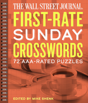 The Wall Street Journal First-Rate Sunday Crosswords, 7: 72 Aaa-Rated Puzzles - Shenk, Mike (Editor)