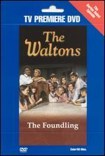 The Waltons: The Foundling
