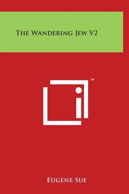 The Wandering Jew V2 - Sue, Eugene