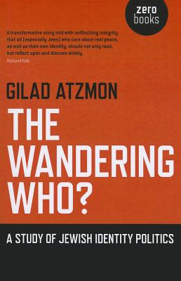 The Wandering Who - Atzmon, Gilad