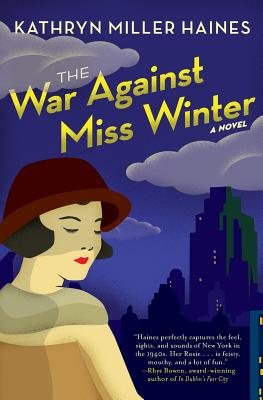 The War Against Miss Winter - Haines, Kathryn Miller