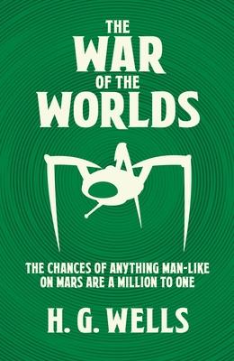 The War of the Worlds - Wells, Herbert George
