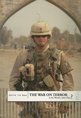 The War on Terror: Is the World a Safer Place? - Kramer, Ann