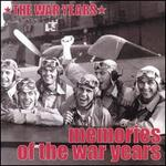 The War Years: Memories of the War Years