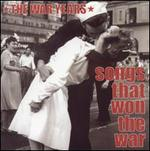 The War Years: Songs That Won the War